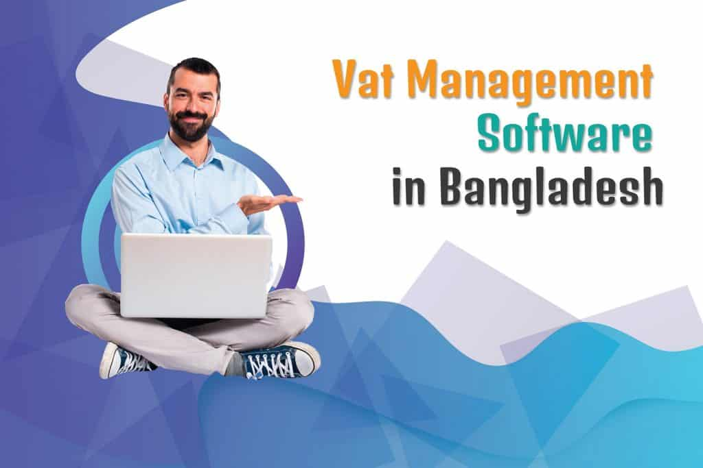 Vat Management Software in Bangladesh