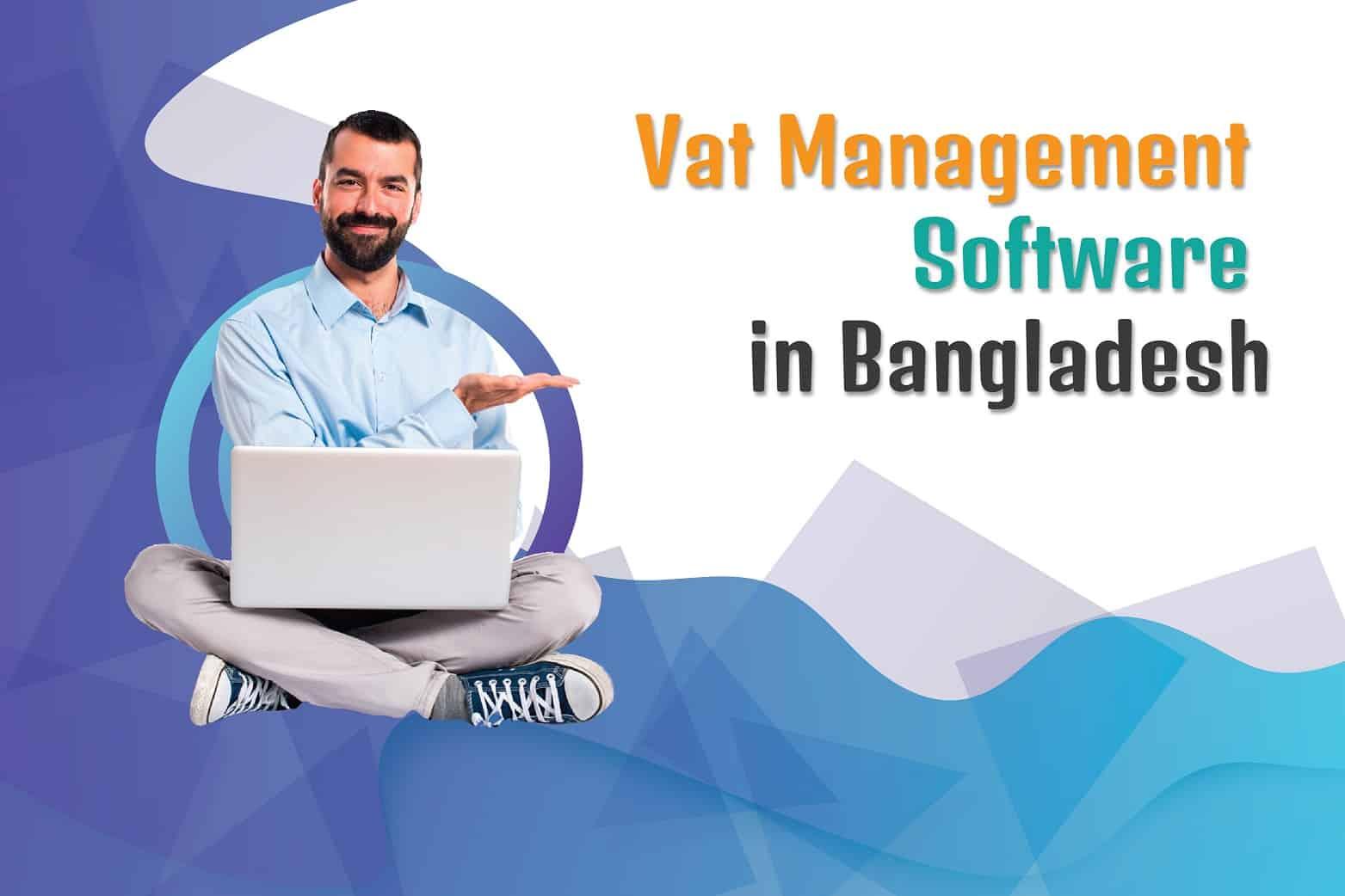 Vat Management Software in Bangladesh