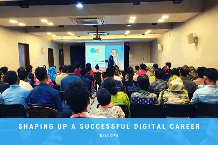Shaping up your Digital Career with Bizcope