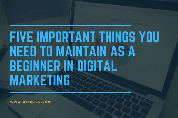 5 things for new digital marketer