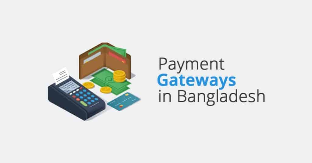 Top 10 Payment Gateways In Bangladesh For Online Payment 1