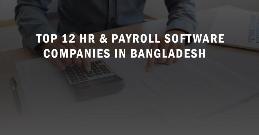 Top 12 HR and Payroll Software Companies in Bangladesh 1